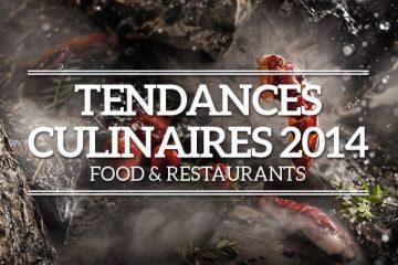 Cahier Tendances Culinaires 2014 - Geek & Food - Food & Restaurants