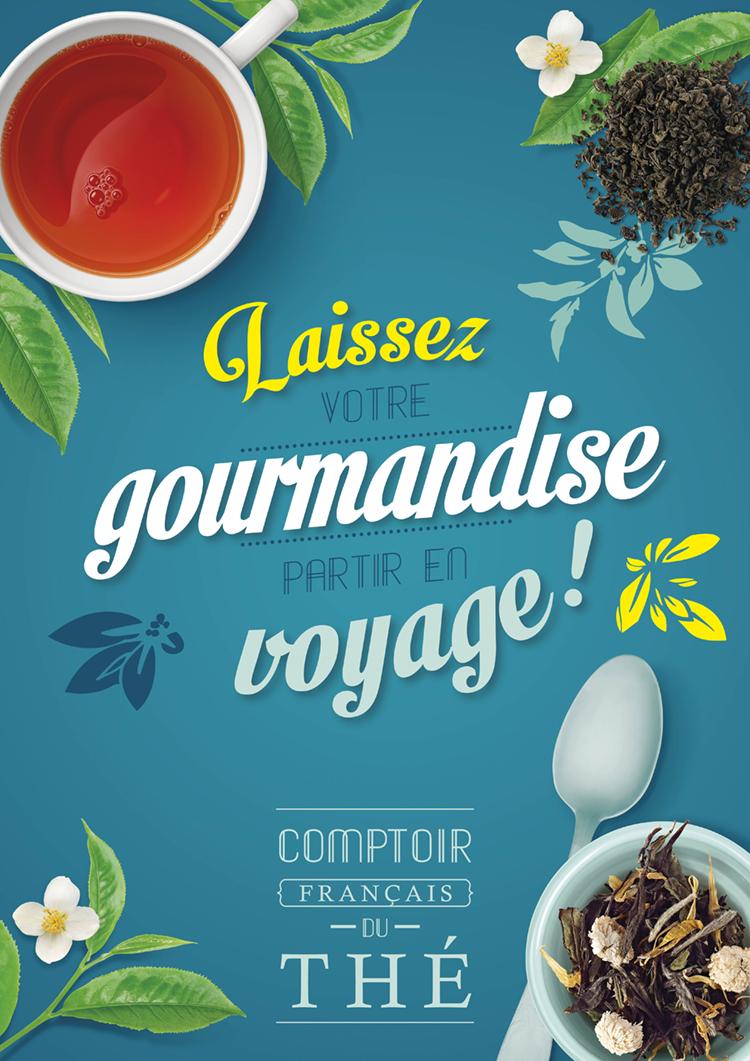 Affiche Laissez votre gourmandise partir en voyage – Comptoir Français du Thé