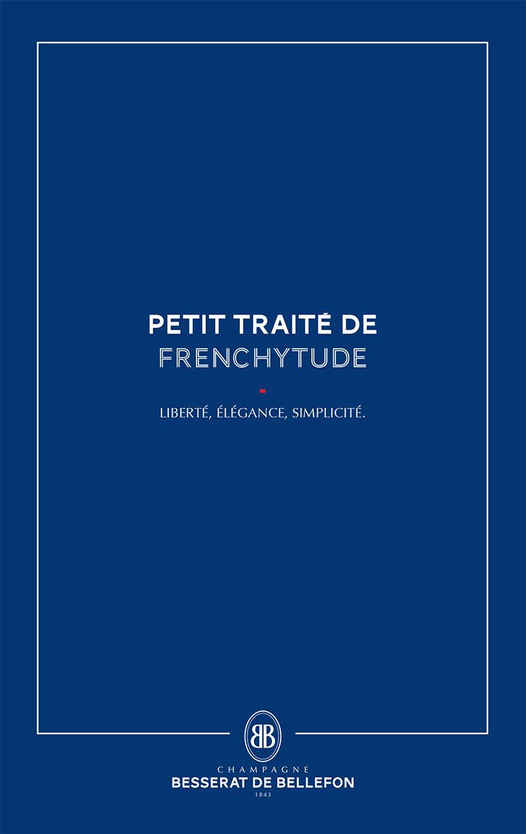 Petit traité de Frenchytude - liberté, élégance, simplicité