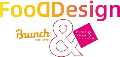 FoodDesign : Brunch Creative et Sylvie Amar & Partners